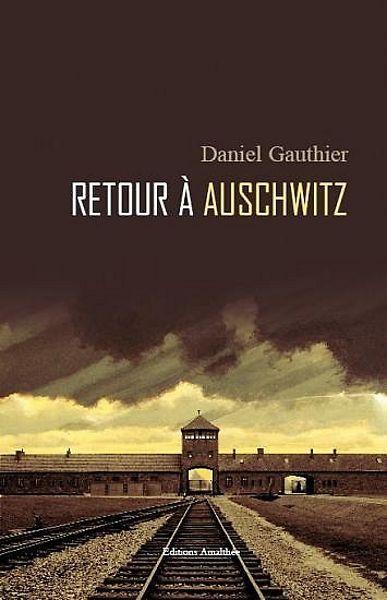 Retour à Auschwitz