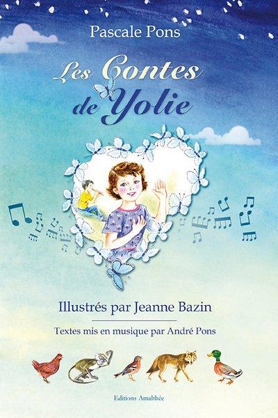 25/02/17 – Les Contes de Yolie de Pascale Pons