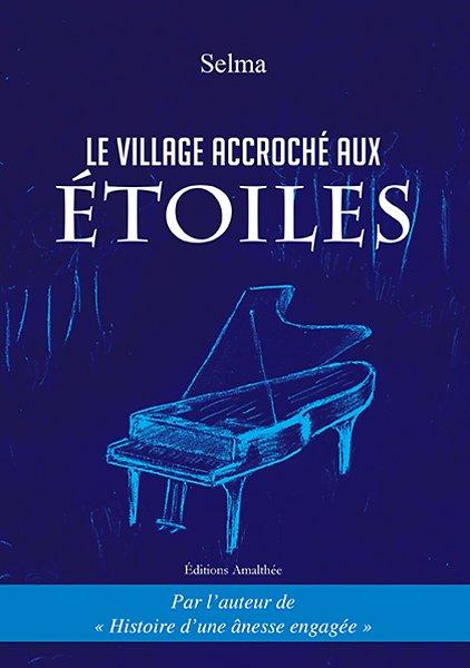 25/02/17 – Le village accroché aux étoiles de SELMA