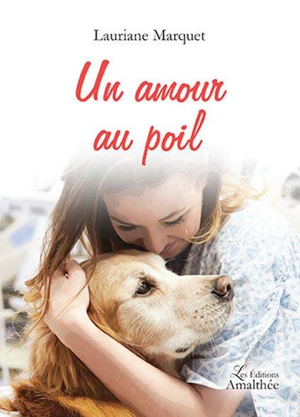 12/03/17 – Un amour au poil de Lauriane Marquet