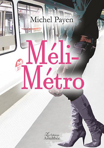 25/02/17 – Méli-métro de Michel Payen