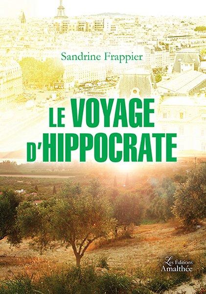Le voyage d'Hippocrate (Juillet 2017)