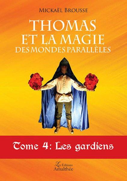 19/11/2017 – Thomas et la magie des mondes parallèles par Mickaël Brousse
