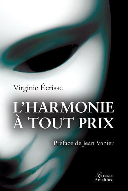 22/10/2017 – L'harmonie à tout prix par Virginie Ecrisse