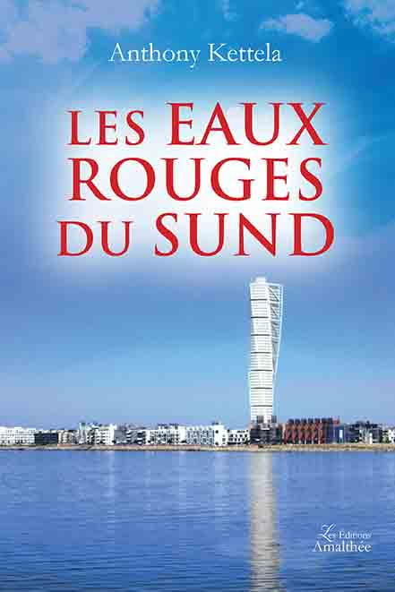 11/06/2017 – Les eaux rouges du Sund par Anthony Kettela
