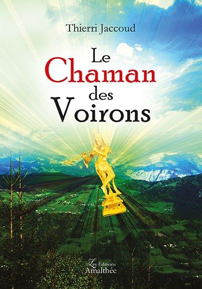 Le chaman des Voirons (Mai 2017)