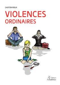 Violences ordinaires