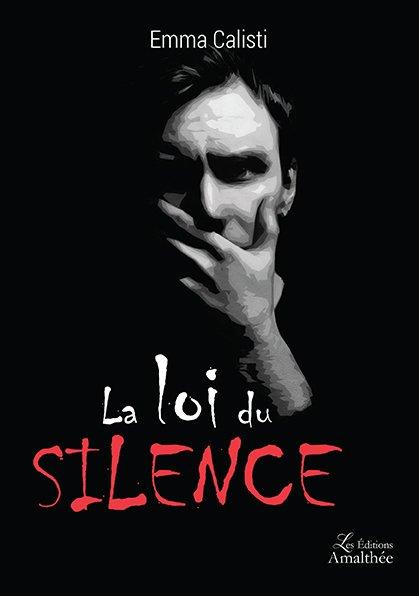 04/03/17 – La Loi du Silence de Emma Calisti