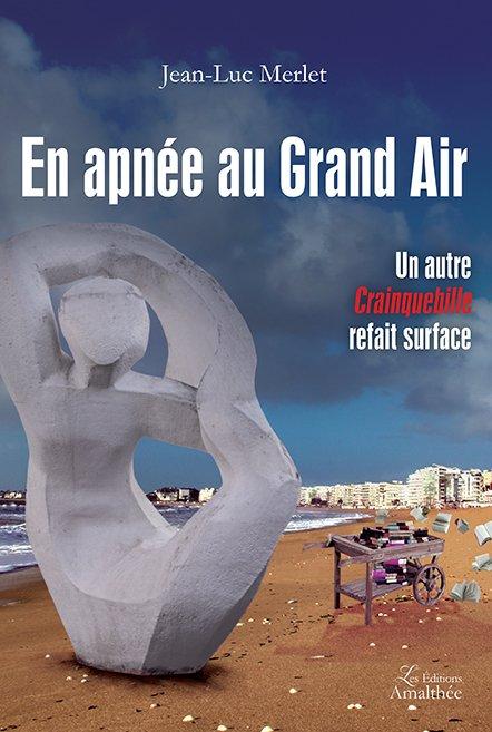 25/11/2017 – En apnée au Grand Air par Jean-Luc Merlet
