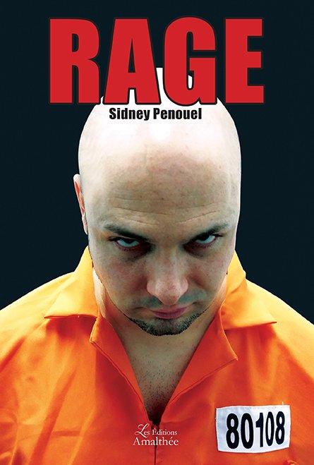 10/06/17 au 11/06/17 – Rage de Sidney Penouel