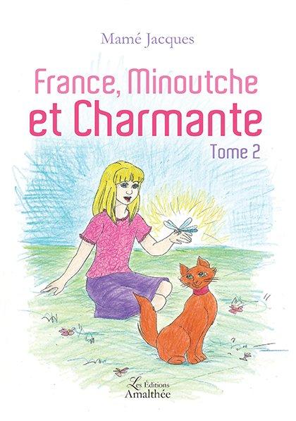 09/12/2017 – France, Minouche et Charmante Tome 2 par Jacques Mamé