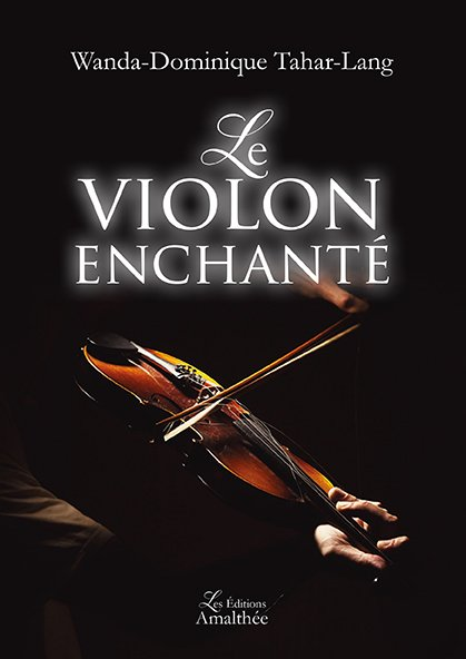 30/04/17 – Le violon enchanté de Wanda Dominique Tahar-Lang