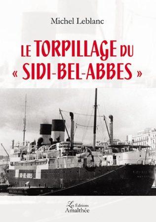 Le torpillage du Sidi-Bel-Abbes