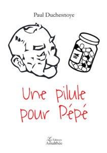Une pilule pour Pépé