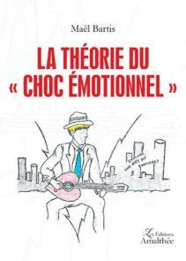 """La théorie du """"choc émotionnel"""""""