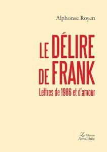 Le délire de Frank