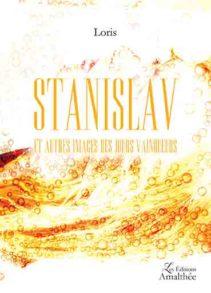 Stanislav, et autres images des jours vainqueurs