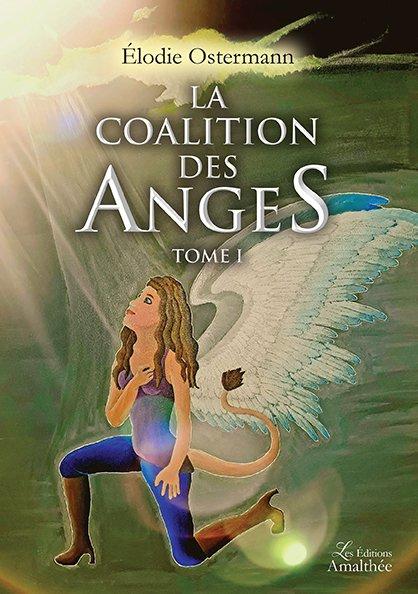 La coalition des anges – Tome 1 (Février 2018)