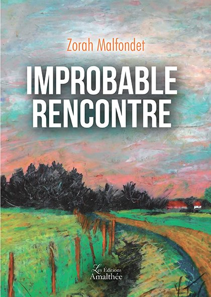 Improbable rencontre (Septembre 2017)