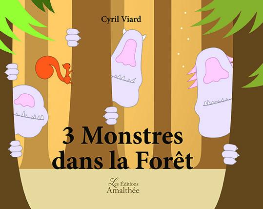 07/10/2018 – 3 Monstres dans la forêt par Cyril Viard