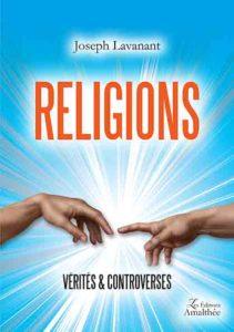 Religions, Vérités & Controverses