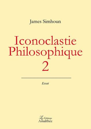 Iconoclastie philosophique 2