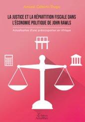 La justice et la répartition fiscale dans l'économie politique de John Rawls : actualisation d'une préoccupation en Afrique