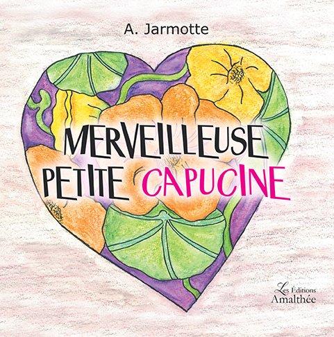 18/11/2017 – Merveilleuse Petite Capucine de A. Jarmotte