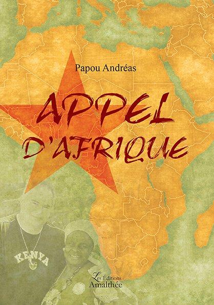 18/11/2017 – Appel d'Afrique par Papou Andréas