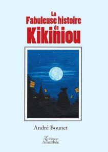 La fabuleuse histoire de Kikiniou