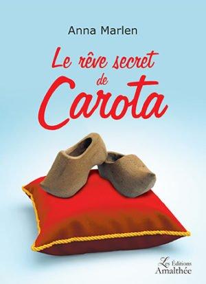 Le rêve secret de Carota