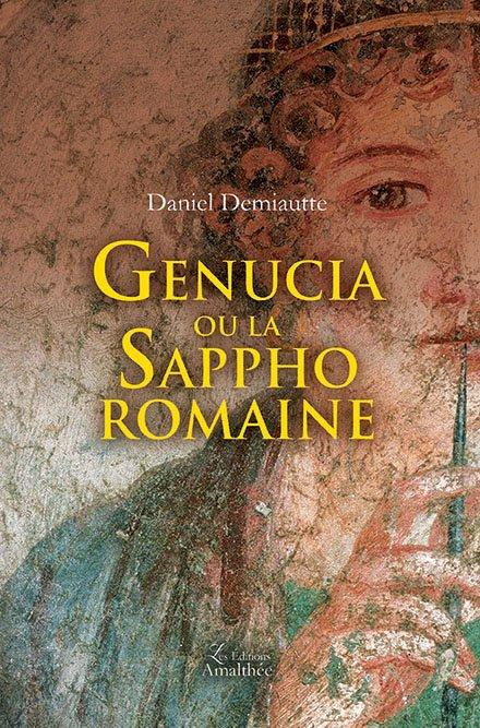 Genucia ou la Sappho romaine (Décembre 2017)