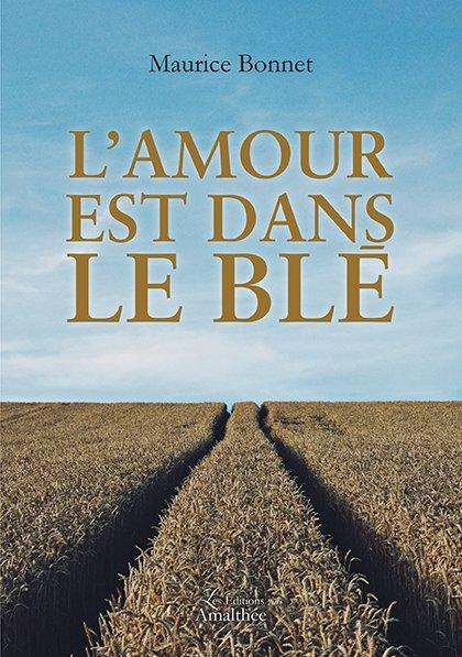 20/01/2018 – L'amour est dans le blé par Maurice Bonnet
