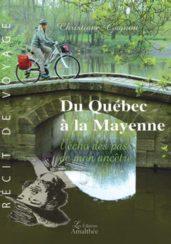 Du Québec à la Mayenne – L'écho des pas de mon ancêtre