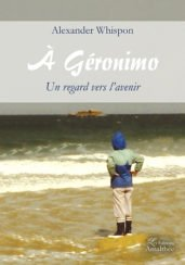 A Geronimo, un regard vers l'avenir