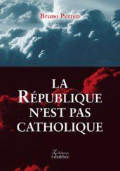 La république n'est pas catholique