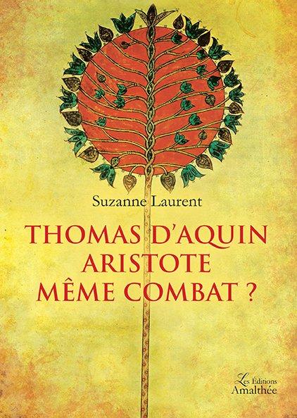 Thomas d'Aquin – Aristote même combat ?
