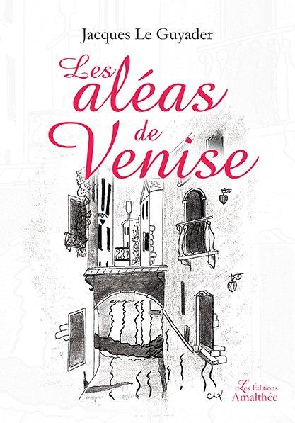 Les aléas de Venise (Décembre 2017)