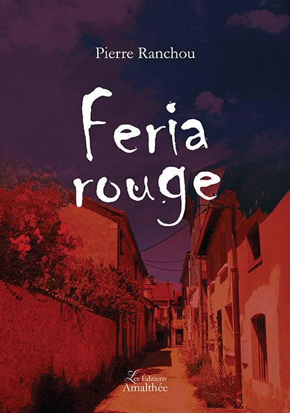 14/10/2018 – Feria rouge par Pierre Ranchou