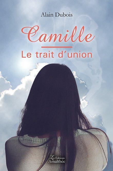 Camille – le trait d'union (Novembre 2017)