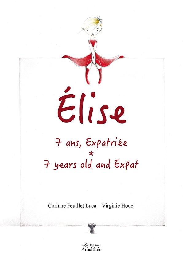 Elise, 7 ans, expatriée (Février 2018)