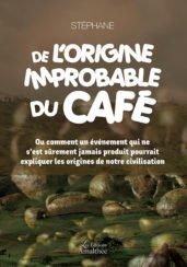De l'origine improbable du café