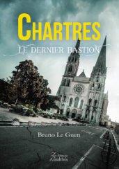 Chartres le dernier bastion