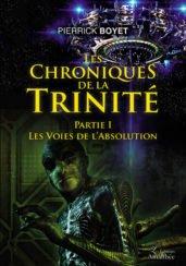 Les chroniques de la Trinité – Partie 1 : Les voies de l'Absolution