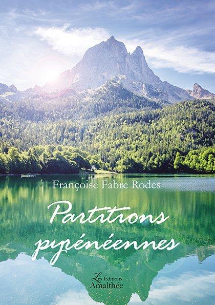 Du 12 au 14 octobre 2018 – Partitions pyrénéennes par Françoise Fabre Rodes