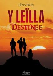 Y Leïlla – Destinée