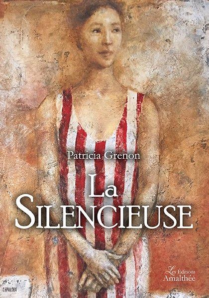 17/03/2018 – La silencieuse par Patricia Grenon