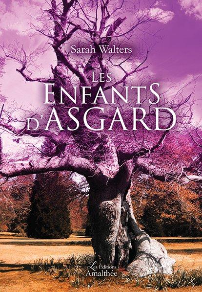 02/06/2018 – Les enfants d'Asgard par Sarah Walters