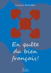 En quête du bien français !