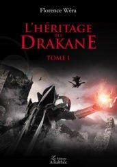L'héritage des Drakane – Tome 1